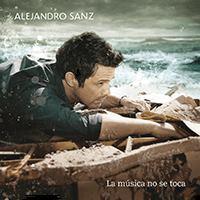 Descargar Alejandro Sanz La Musica No Se Toca 2012 MEGA