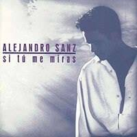 Descargar Alejandro Sanz Si Tu Me Miras 1993 MEGA