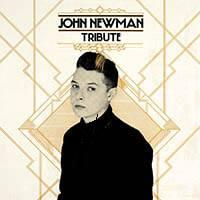 John Newman Album Tribute 2013