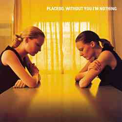 Descargar Placebo Without You I'm Nothing 1998 MEGA