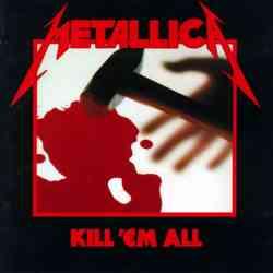 Descargar Metallica Kill Em All 1983 MEGA