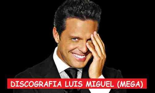 Discografia Luis Miguel Mega 1 Link Completa