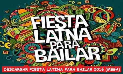 Descargar Fiesta Latina Para Bailar Cd 2016