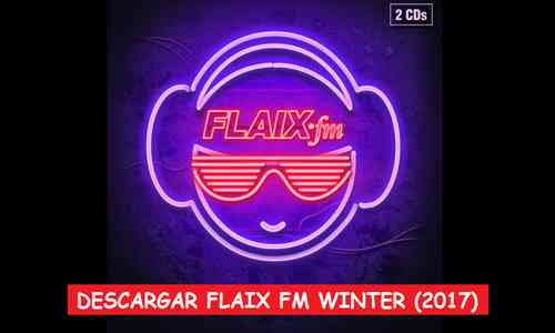 Descargar Flaix FM Winter 2017 Mega