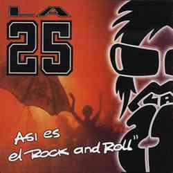 Descargar La 25 Asi es el Rock And Roll 2002 Mega