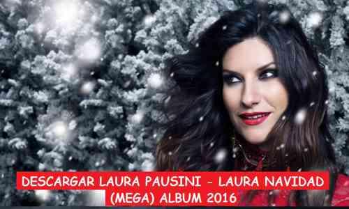 Descargar Laura Pausini Laura Navidad Mega Mp3