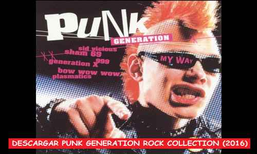 Descargar Punk Generation Rock Collection 2016 Mega Cd