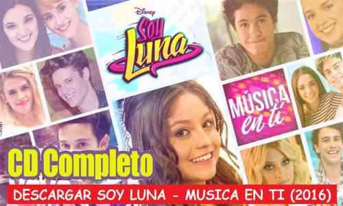 Descargar Soy Luna Música en ti Cd Completo Gratis