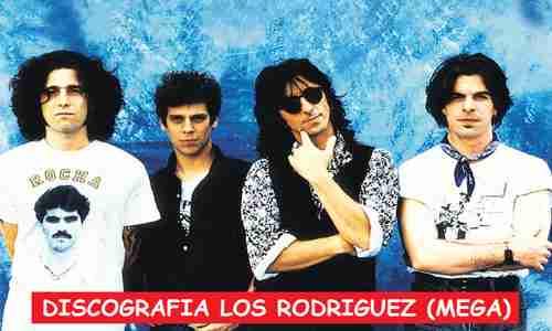 Discografia Los Rodriguez Mega Completa 320 Kbps