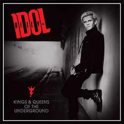 Descargar Billy Idol Kings And Queens Of The Underground 2014 MEGA