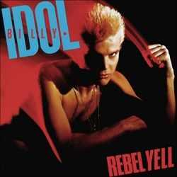 Descargar Billy Idol Rebel Yell 1983 MEGA