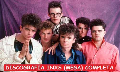 Discografia INXS Mega Completa 320 Kbps