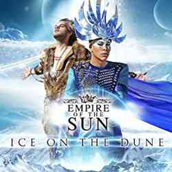 Descargar Empire of the Sun Ice On The Dune MEGA