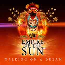 Descargar Empire of the Sun Walking On A Dream 2008 MEGA