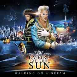 Descargar Empire of the Sun Walking On A Dream 2009 MEGA