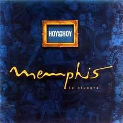 Descargar Memphis la Blusera Hoy es Hoy 1998 MEGA