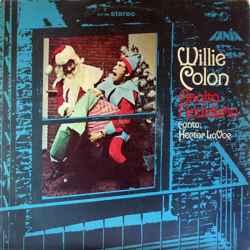 Descargar Willie Colon Asalto Navideño Vol 1 1971 MEGA