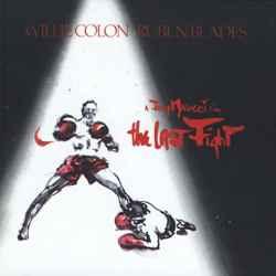 Descargar Willie Colon The Last Fight 1982 MEGA
