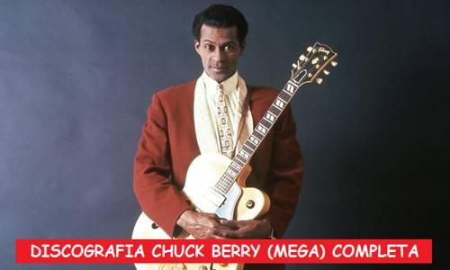 Discografia Chuck Berry Mega Completa 320 Kbps