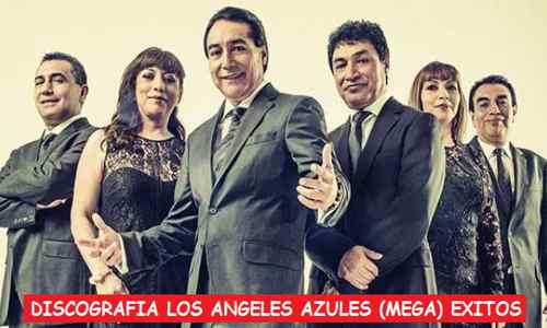 Discografia Los Angeles Azules Mega Grandes Exitos