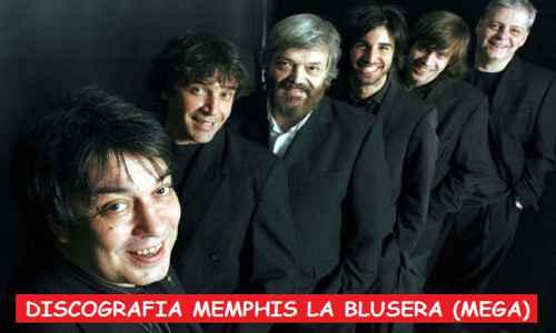 Discografia Memphis la Blusera Mega Completa 320 Kbps