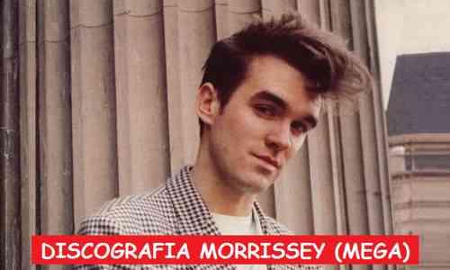 Discografia Morrissey Mega Completa 320 Kbps