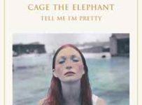 Descargar Cage The Elephant Tell Me I'm Pretty 2015 MEGA