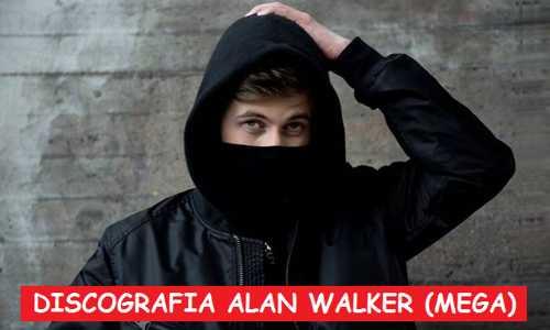 Discografia Alan Walker Mega Completa 320 Kbps