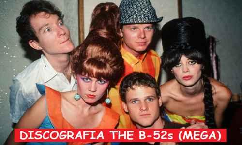 Discografia The B-52's Mega Completa 320 Kbps