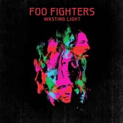 Descargar Foo Fighters Wasting Light 2011 MEGA