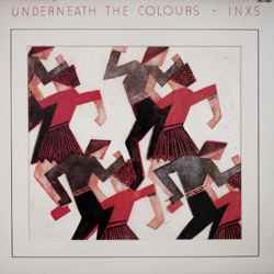 Descargar INXS Underneath The Colours 1981 MEGA