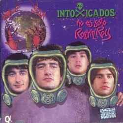 Descargar Intoxicados No es Solo Rock and Roll 2003 MEGA