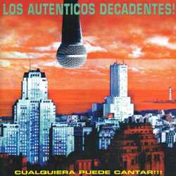Descargar Los Autenticos Decadentes Cualquiera puede cantar 1997 MEGA