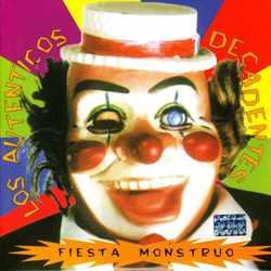 Descargar Los Autenticos Decadentes Fiesta monstruo 1993 MEGA