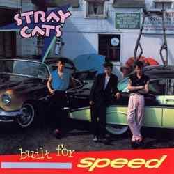 Descargar Stray Cats Built for Speed 1982 MEGA