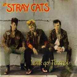 Descargar Stray Cats Let's Go Faster! 1990 MEGA