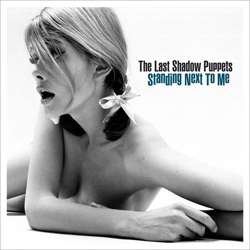 Descargar The Last Shadow Puppets Standing Next To Me 2008 MEGA