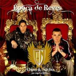 Descargar Chino y Nacho Epoca de Reyes 2008 MEGA