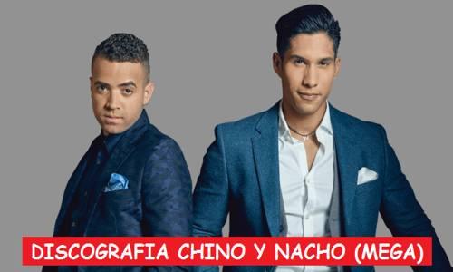 Discografia Chino y Nacho Mega Completa Albumes