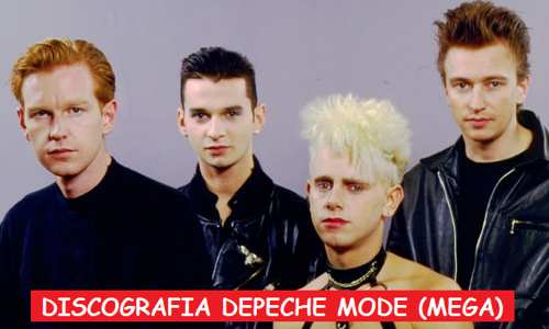 Discograf 237 A Depeche Mode Mega Completa 320 Kbps 1 Link Mp3