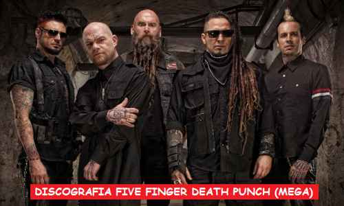 Discografia Five Finger Death Punch Mega Completa 320 Kbps