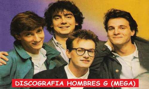 Discografia Hombres G Mega Completa 320 Kbps Grandes Exitos