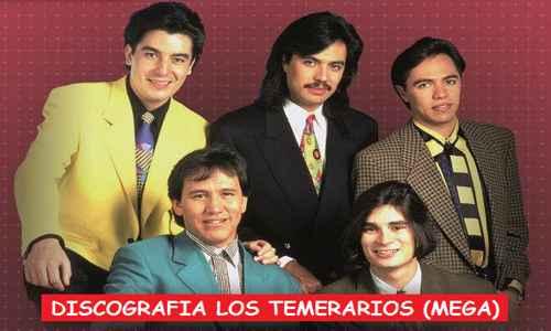 Discografia Los Temerarios Mega Completa Albums