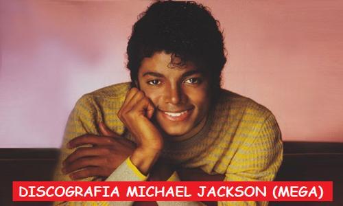 Discografia Michael Jackson Mega Completa 1 Link 320 Kbps