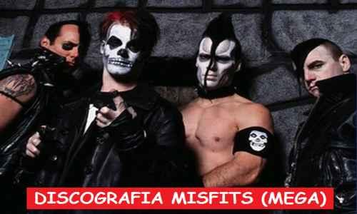Discografia Misfits Mega Completa 320 Kbps 1 Link