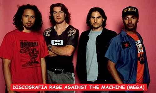 Discografia Rage Against The Machine Mega Completa 320 Kbps