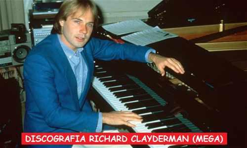 Discografia Richard Clayderman Mega Completa 320 Kbps