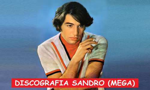 Discografia Sandro Mega Completa 1 Link 320 Kbps