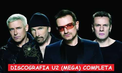 Discografía U2 Mega Completa 1 Link 320 Kbps