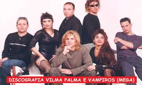 Discografia Vilma Palma e Vampiros Mega Completa 320 Kbps